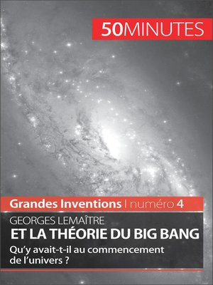 cover image of Georges Lemaître et la théorie du Big Bang