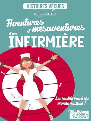 cover image of Aventures et mésaventures d'une infirmière