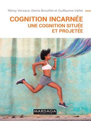 cover image of Cognition incarnée