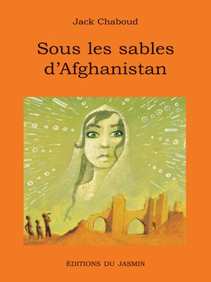 cover image of Sous les sables d'Afghanistan