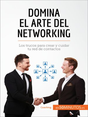 cover image of Domina el arte del networking
