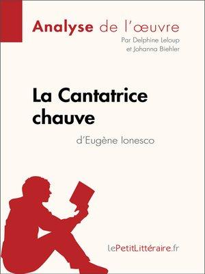 cover image of La Cantatrice chauve d'Eugène Ionesco (Analyse de l'oeuvre)