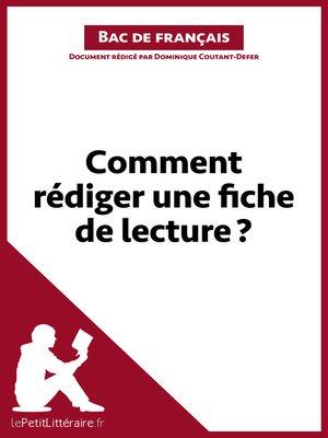 cover image of Comment rédiger une fiche de lecture ? --Fiche de cours