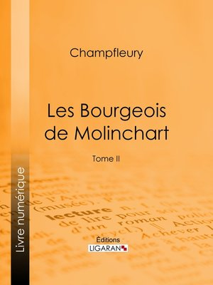 cover image of Les Bourgeois de Molinchart, Tome 2