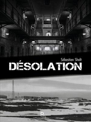cover image of Désolation