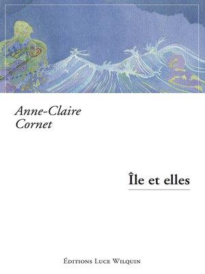 cover image of Île et elles
