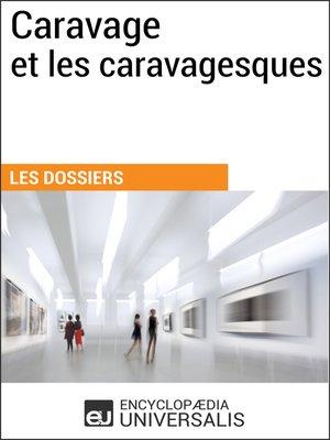 cover image of Caravage et les caravagesques