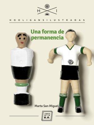 cover image of Una forma de permanencia
