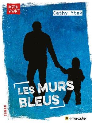 cover image of Les murs bleus