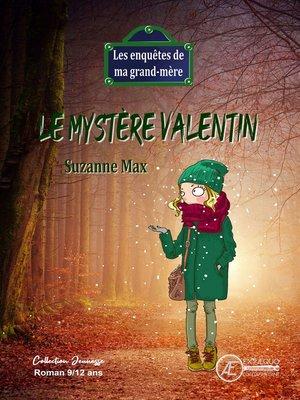 cover image of Le mystère Valentin