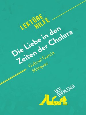 cover image of Die Liebe in den Zeiten der Cholera von Gabriel García Márquez (Lektürehilfe)