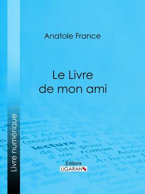 cover image of Le Livre de mon ami
