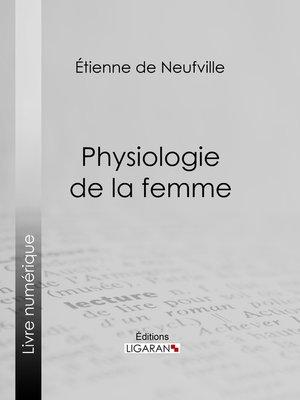 cover image of Physiologie de la femme