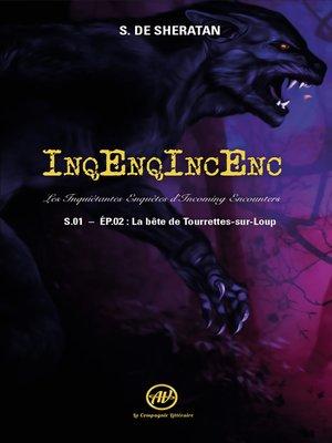 cover image of InqEnqIncEnc – Les Inquiétantes Enquêtes d'Incoming Encounters--S.01 – ép.02
