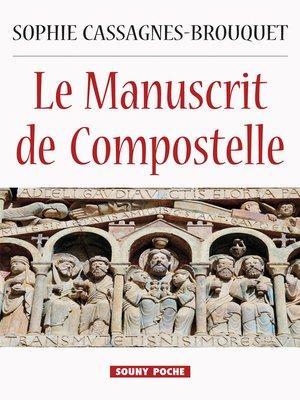 cover image of Le Manuscrit de Compostelle