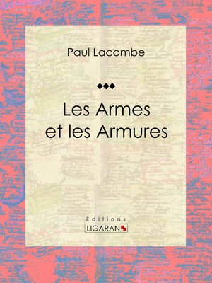 cover image of Les armes et les armures