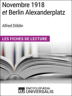 cover image of Novembre 1918 et Berlin Alexanderplatz d'Alfred Döblin
