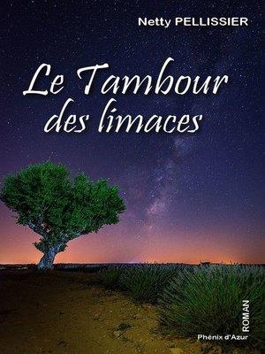 cover image of Le tambour des limaces