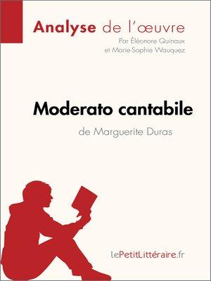 cover image of Moderato cantabile de Marguerite Duras (Analyse de l'œuvre)