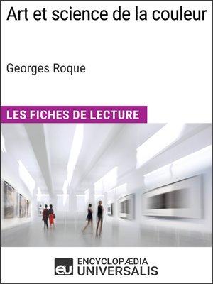 cover image of Art et science de la couleur de Georges Roque