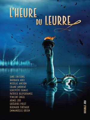 cover image of L'heure du leurre