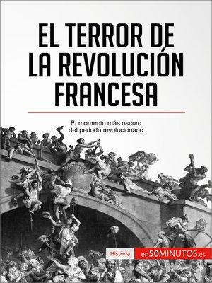 cover image of El Terror de la Revolución francesa