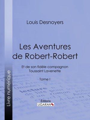 cover image of Les Aventures de Robert-Robert