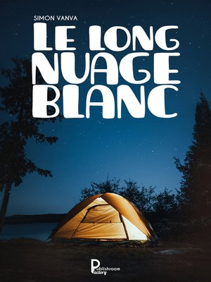 cover image of Le long nuage blanc