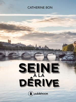cover image of Seine à la dérive