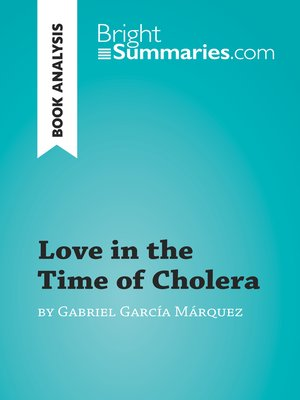 cover image of Love in the Time of Cholera by Gabriel García Márquez (Book Analysis)