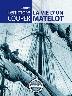 cover image of La vie d'un matelot