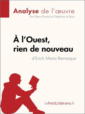 cover image of À l'Ouest, rien de nouveau d'Erich Maria Remarque (Analyse de l'oeuvre)