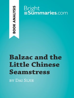cover image of Balzac and the Little Chinese Seamstress by Dai Sijie (Book Analysis)