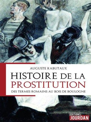 cover image of Histoire de la prostitution