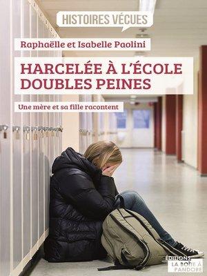 cover image of Harcelée à l'école, doubles peines