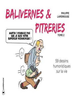 cover image of Balivernes et pitreries