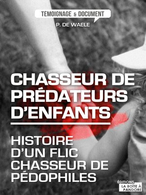 cover image of Chasseur de prédateurs d'enfants