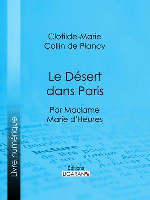 cover image of Le Désert dans Paris