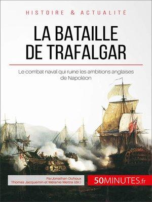 cover image of La bataille de Trafalgar
