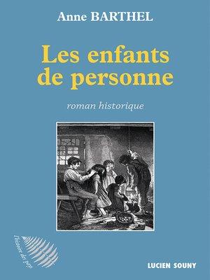 cover image of Les Enfants de personne