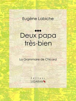 cover image of Deux papa très bien