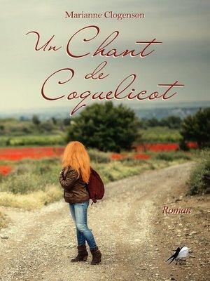 cover image of Un Chant de Coquelicot