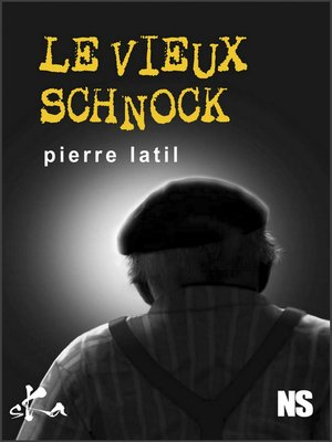 cover image of Le vieux schnock