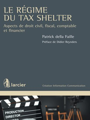 cover image of Le régime du Tax Shelter