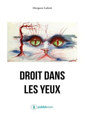 cover image of Droit dans les yeux