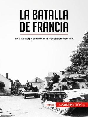cover image of La batalla de Francia