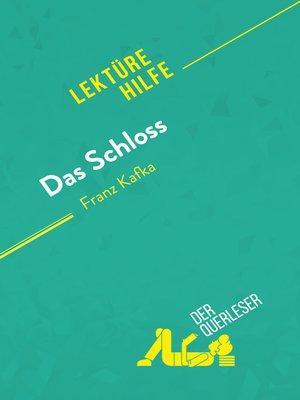 cover image of Das Schloss von Franz Kafka (Lektürehilfe)