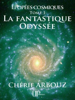 cover image of La fantastique Odyssée