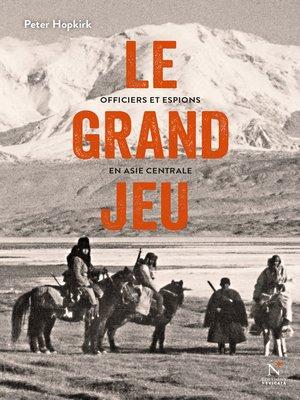 cover image of Le grand jeu