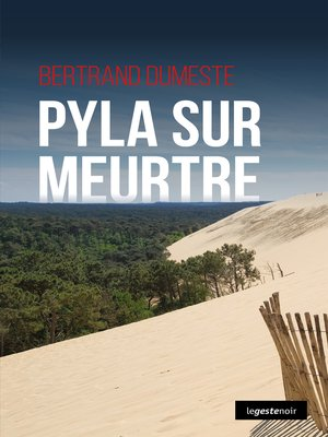cover image of Pyla sur meurtre
